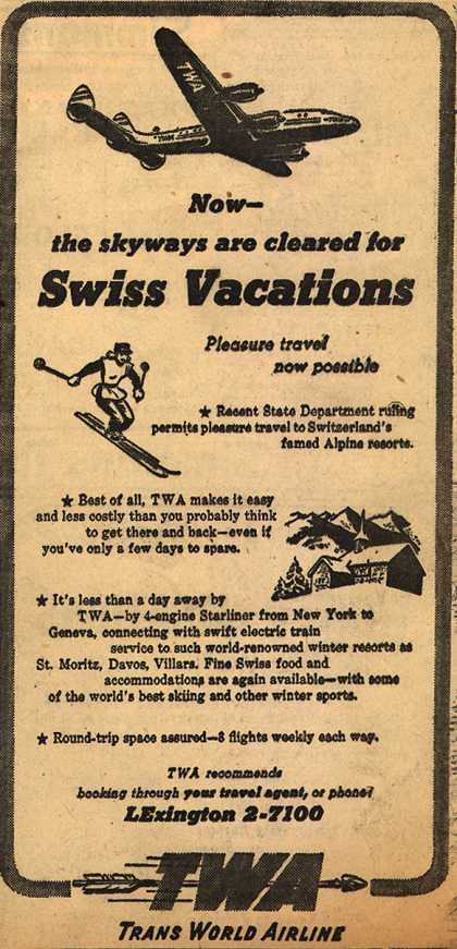 Trans World Airline's Switzerland – Now- the skyways are cleared for Swiss Vacations (1947)