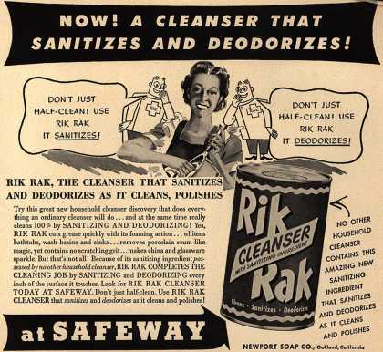 Newport Soap Co.'s Rik Rak Cleanser – Now! A Cleanser That Sanitizes and Deodorizes (1950)