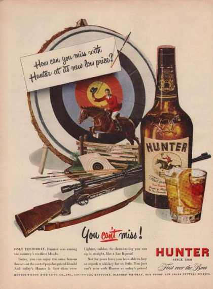 """You Can't Miss"" Hunter Whiskey (1949)"