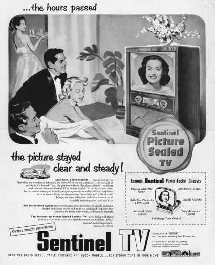 Sentinel Radio Corporation's Television – ...the hours passed, the picture stayed clear and steady (1952)