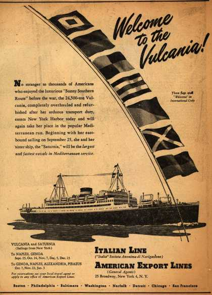 American Export Line's Italian Line – Welcome to the Vulcania (1947)