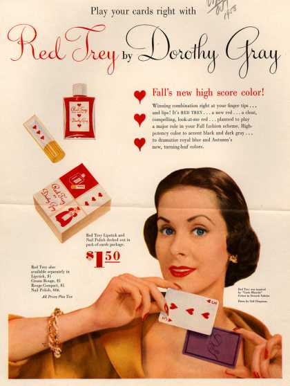 Dorothy Gray's Red Trey color makeup – Play your cards right with Red Trey by Dorothy Gray (1950)