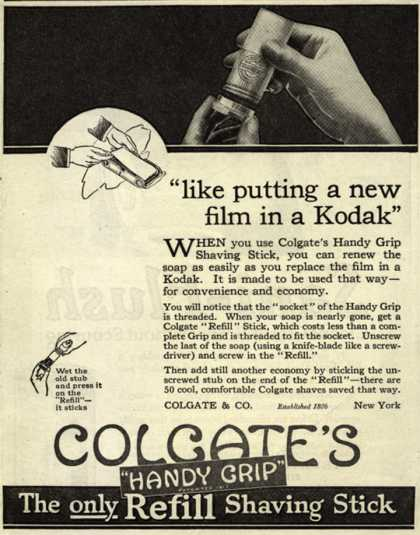 "Colgate & Company's Colgate's Handy Grip – ""like putting a new film in a Kodak"" (1919)"