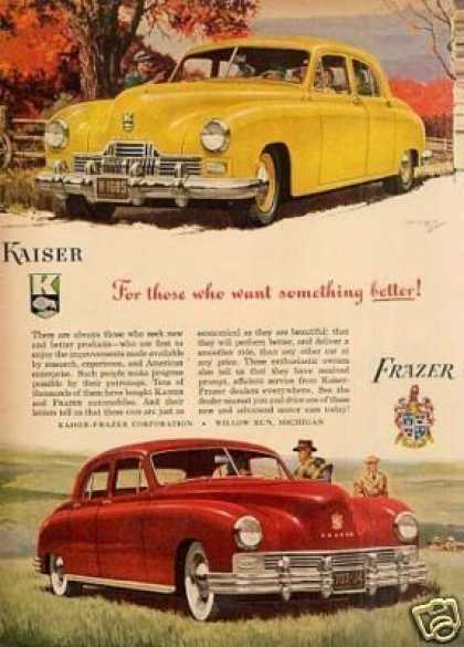 "Kaiser & Frazer Car Ad ""For Those Who Want... (1948)"