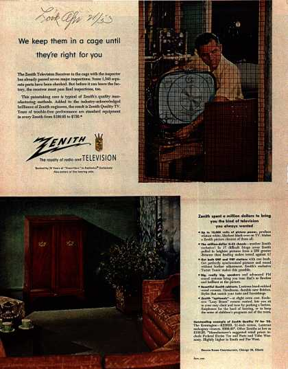 Zenith Radio and Television's Television Receiver – We keep then in a cage until they're right for you (1953)