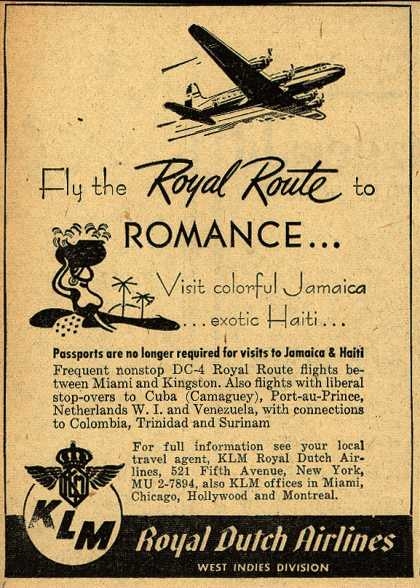 KLM Royal Dutch Airline's Jamaica and Haiti – Fly the Royal Route to Romance... Visit colorful Jamaica... exotic Haiti... (1947)