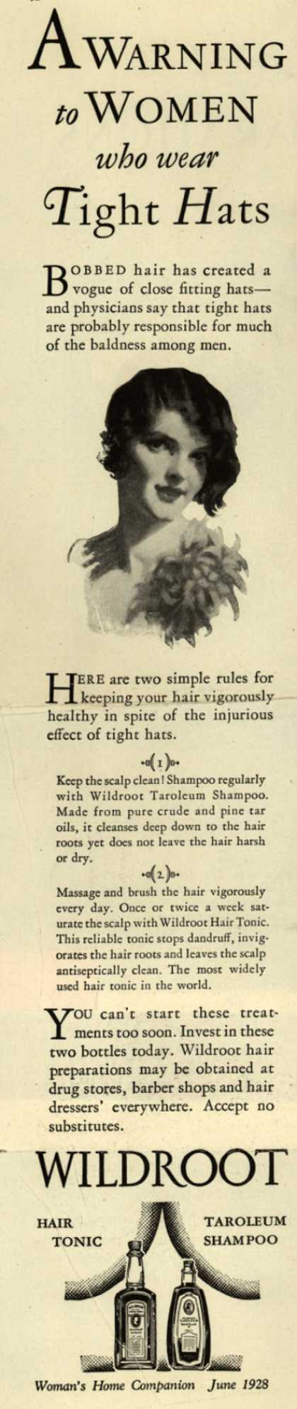 Wildroot Company's Wildroot Hair Preparations – A Warning to Women who wear Tight Hats (1928)