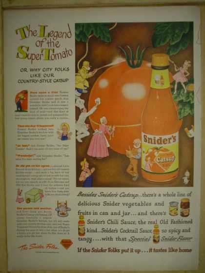 Sniders Catsup. The legend of the Super Tomato (1945)