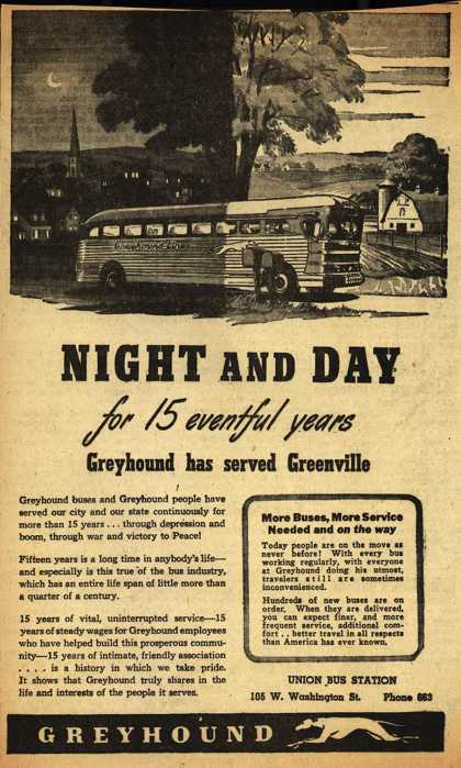 Greyhound – Night And Day for 15 eventful years Greyhound has served Greenville (1946)