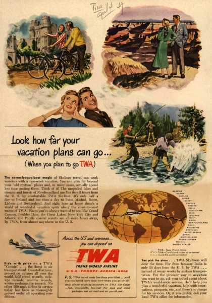 Trans World Airline's Vacation Travel – Look how far your vacation plans can go... (1949)