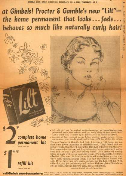 "Procter & Gamble Co.'s Lilt Home Permanent – at Gimbels! Procter & Gamble's new ""Lilt"" – the home permanent that looks... feels... behaves so much like naturally curly hair (1950)"