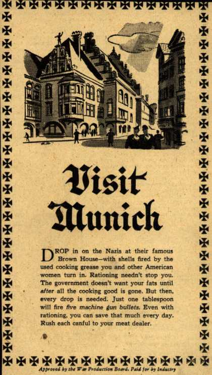 War Production Board's Cooking Grease – Visit Munich (1943)
