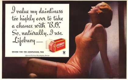"Lever Brothers Company's Lifebuoy Health Soap – I value my daintiness too highly ever to take a chance with ""B.O."" So, naturally, I use Lifebuoy- (1934)"
