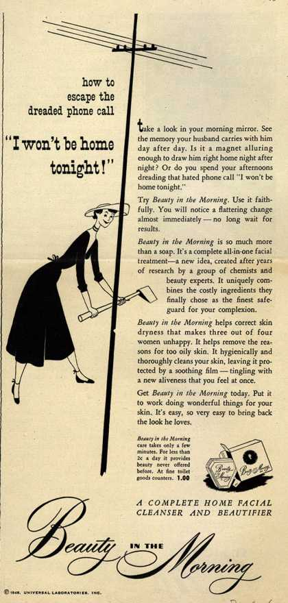 """Universal Laboratorie's Beauty in the Morning Facial Cleanser – how to escape the dreaded phone call """"I won't be home tonight!"""" (1948)"""