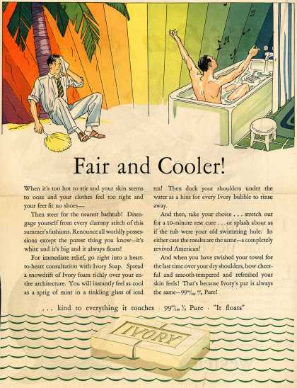 Procter & Gamble Co.'s Ivory Soap – Fair and Cooler (1930)