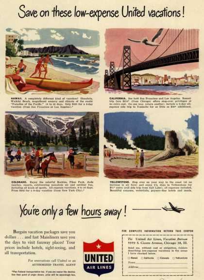 United Air Line's Vacation Tours – Save on these low-expense United vacations! You're only a few hours away (1950)
