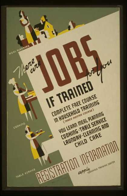 There are jobs for you, if trained – Complete free course in household training – You learn meal planning , cooking, table service, laundry, cleani (1936)