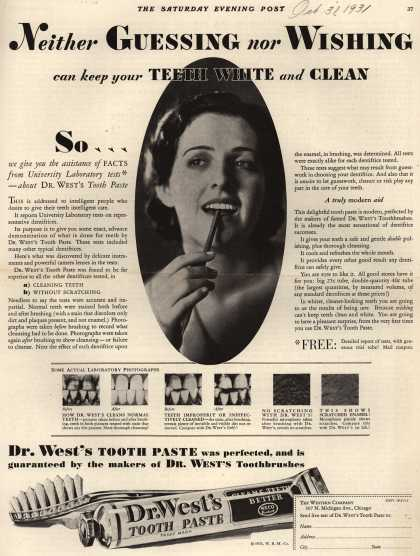 Western Company's Dr. West's Tooth Paste – Neither Guessing nor Wishing can keep your Teeth White and Clean (1931)