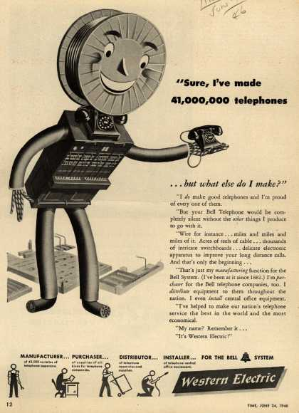 "Western Electric's Corporation – ""Sure, I've made 41,000,000 telephones ...but what else do I make?"" (1946)"