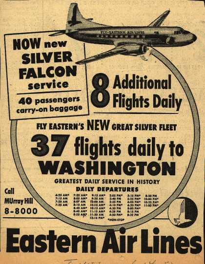 Eastern Air Line's Washington – 37 flights daily to Washington (1952)