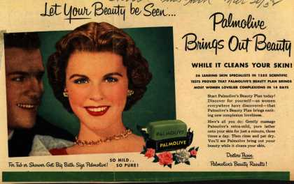 Palmolive Company's Palmolive Soap – Let Your Beauty be Seen... Palmolive Brings Out Beauty While It Cleans Your Skin (1952)