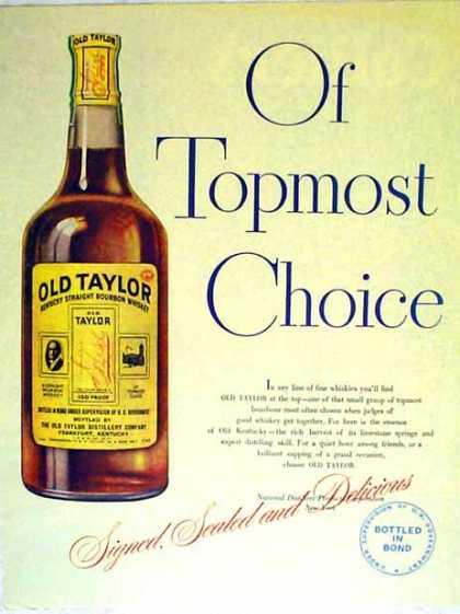 Old Taylor Whisky – Kentucky Bourbon (1947)