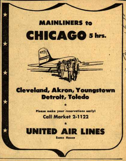 United Air Line's various destinations – Mainliners to CHICAGO 5 hrs. (1943)