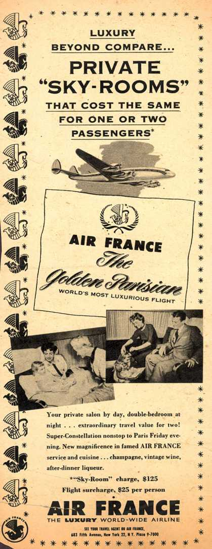 "Air France's Private ""Sky-Rooms"" – Luxury Beyond Compare... Private ""Sky-Rooms"" That Cost The Same For One Or Two Passengers (1954)"