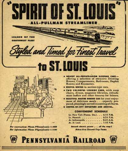 "Pennsylvania Railroad's St. Louis – ""Spirit Of St. Louis"" All-Pullman Streamliner. Leader Of The Southwest Fleet. Styled and Times for Finest Travel to St. Louis (1950)"