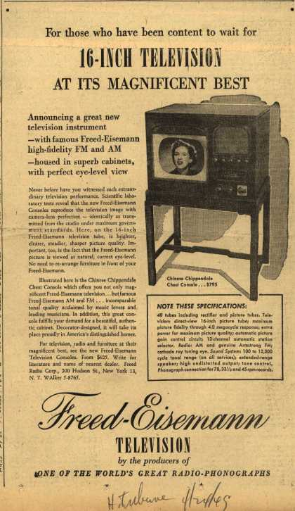 Freed-Eisemann Television's 16 inch television – For Those Who Have Been Content to Wait for 16-inch Television at its Magnificent Best (1945)