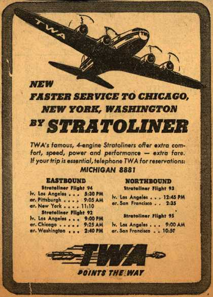 Transcontinental & Western Air's Stratoliner – New Faster Service To Chicago, New York, Washington By Stratoliner (1945)