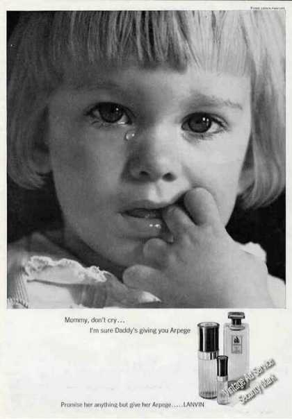 """Mommy Don't Cry Daddy's Giving You Arpege"" (1965)"