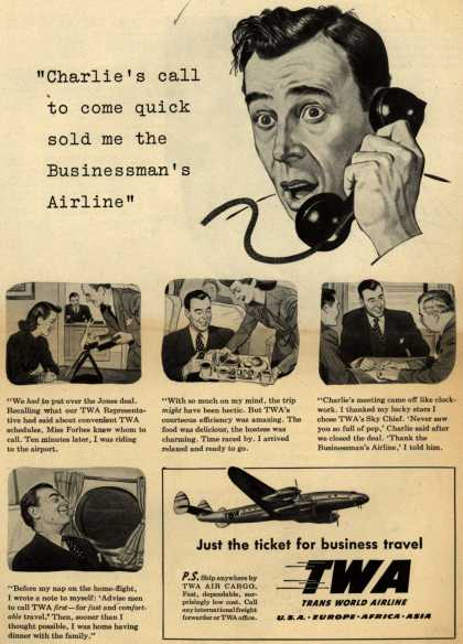 "Trans World Airline's Business Travel – ""Charlie's call to come quick sold me the Businessman's Airline"" (1948)"