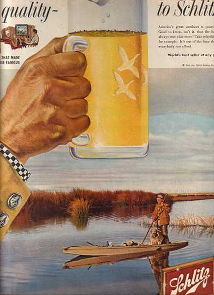 """Move up to quality – Move up to Schlitz!"" (1958)"