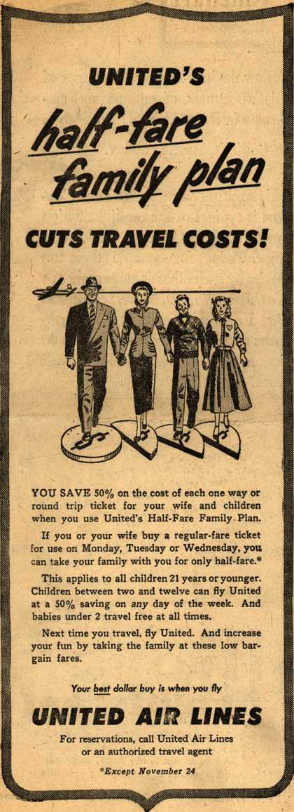 United Air Line's Family Half-Fare Plan – UNITED'S half-fare family plan CUTS TRAVEL COSTS (1947)