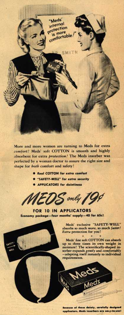 "Personal Products Corporation's Meds Tampons – ""meds' internal protection is more comfortable!"" (1944)"