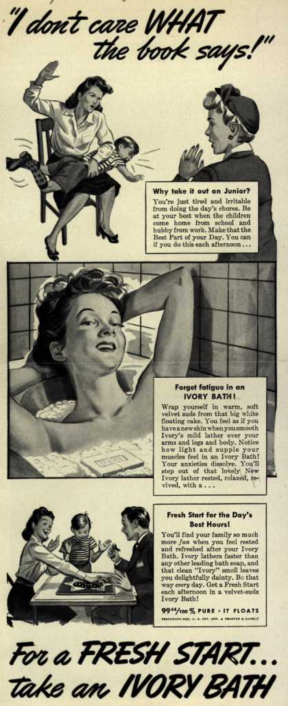 "Procter & Gamble Co.'s Ivory Soap – ""I don't care WHAT the book says!"" (1942)"