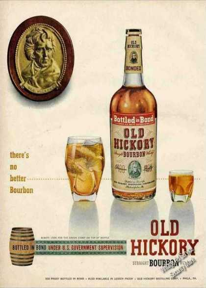 "Old Hickory ""There's No Better Bourbon"" (1951)"