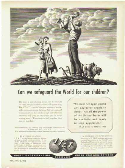 IT&T – Safeguard the World For Our Children (1948)