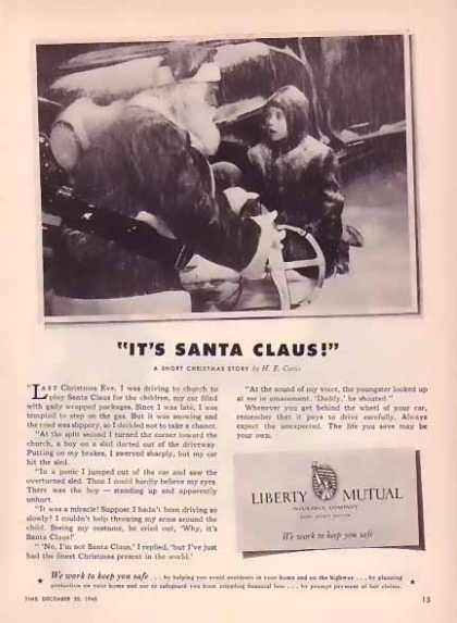 Liberty Mutual Christmas – It's Santa Claus (1948)