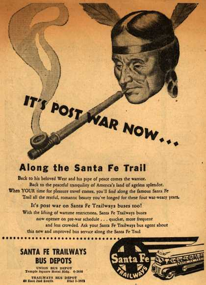 Santa Fe Trailways – It's Post War Now (1945)