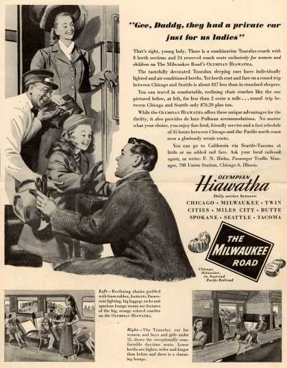 "Milwaukee Road – ""Gee, Daddy, they had a private car just for us ladies"" (1947)"