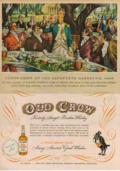 Old Crow Whisky – James Crow at Lafayette BBQ 1825 (1949)