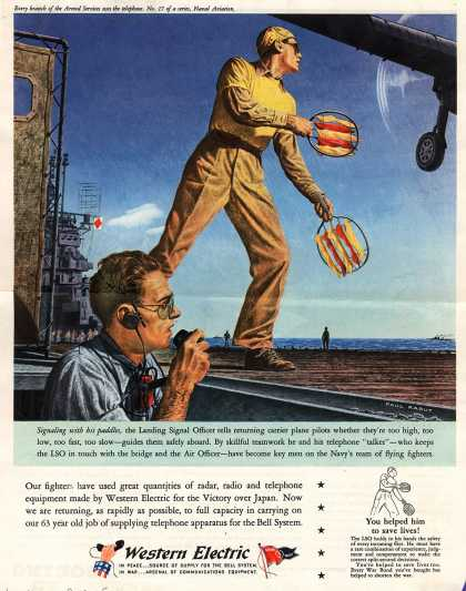 Western Electric – Signaling with his paddles, the Landing Signal Officer tells returning carrier plane pilots whether they're too high, too low, too fast, too slow – gu (1945)