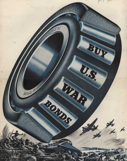 Timken Roller Bearing Company's War Bonds – BUY U. S. WAR BONDS (1943)