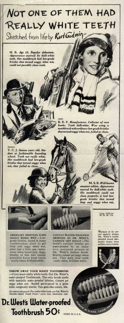 Dr. West's Water-proofed Toothbrush – Not One Of Them Had Really White Teeth (1935)