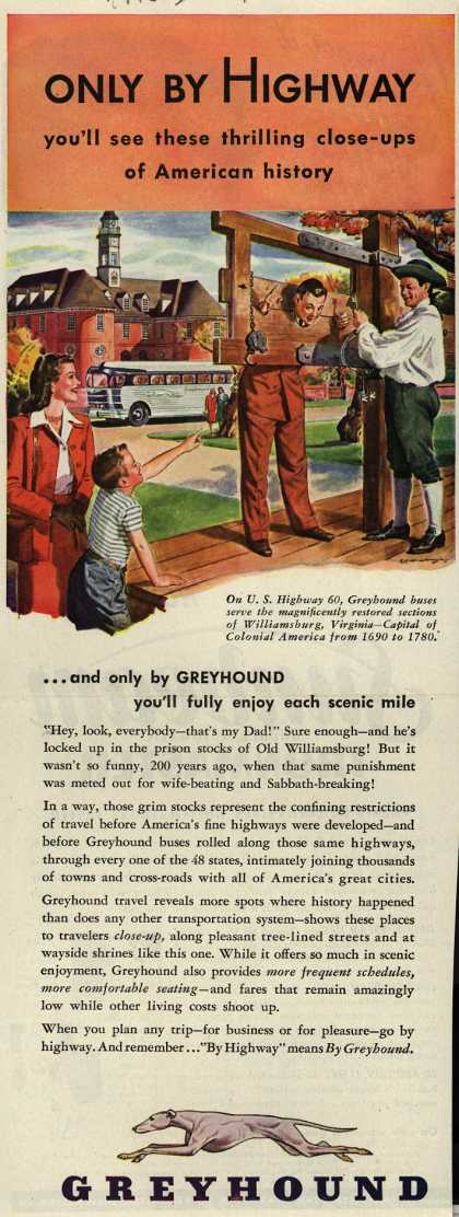 Greyhound – Only By Highway you'll see these thrilling close-ups of American history (1946)
