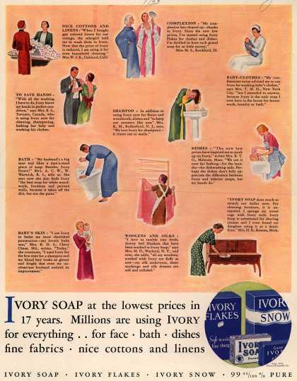 Procter & Gamble Co.'s Ivory Soap – Ivory Soap at the lowest prices in 17 years. Millions are using Ivory for everything...for face, bath, dishes, fine fabrics, nice cottons and linens (1933)