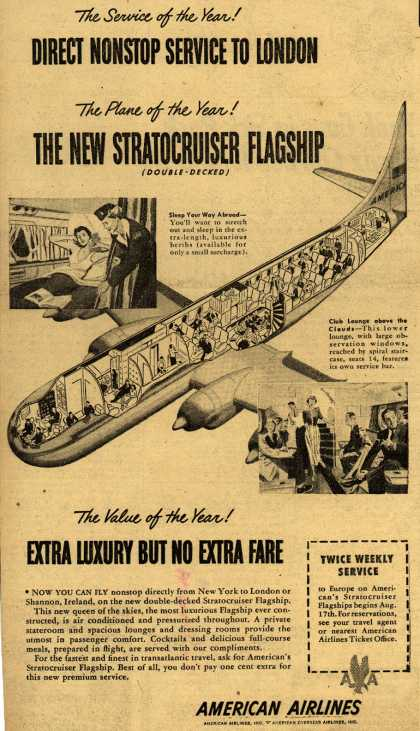 American Airline's New Stratocruiser Flagship – The Service of the Year! Direct Nonstop Service to London The Plane of the Year! The New Stratocruiser Flagship(double-decked) (1949)