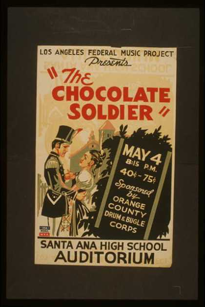 "Los Angeles Federal Music Project presents ""The chocolate soldier"". (1936)"